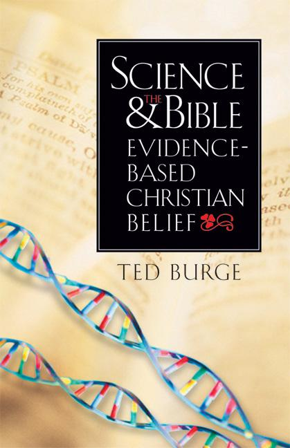 Science and the Bible: Evidence-Based Christian Belief EB9781599470818