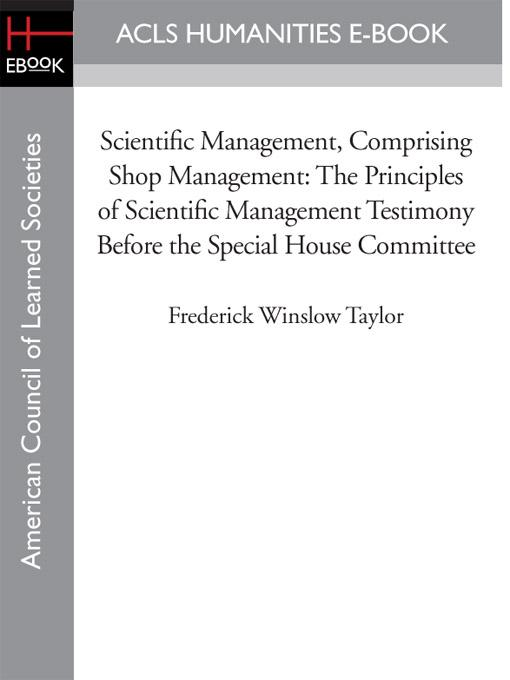 work designed and managed according to the principles of scientific management business essay Ukessayscom /essays/business/principles-of-scientific-managementphp introduction the purpose of this essay is to identify the principles and various criticisms criticisms of scientific management over the years there have been some key criticisms against taylor's scientific managementand.