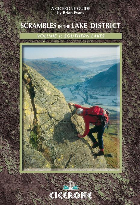 Scrambles in the Lake District - South: Volume 1: Southern Lakes EB9781849650991