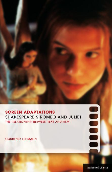 Screen Adaptations: Romeo and Juliet