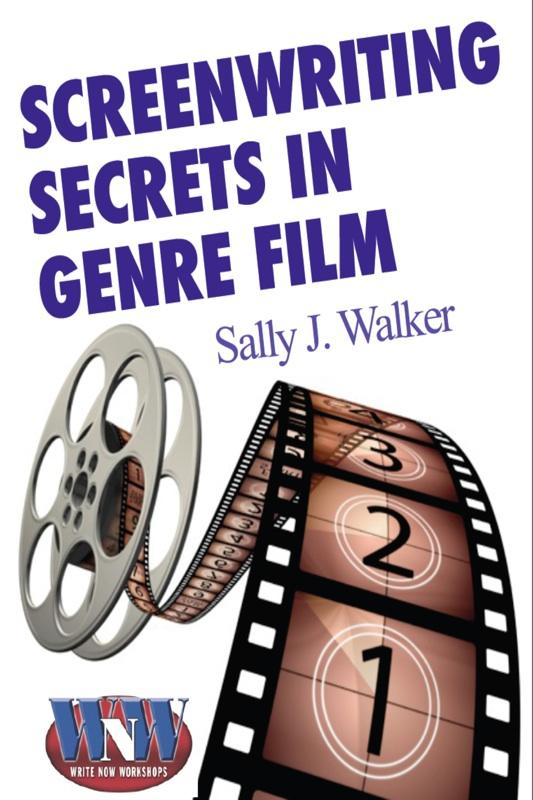 Screenwriting Secrets in Genre Film EB9781581249538