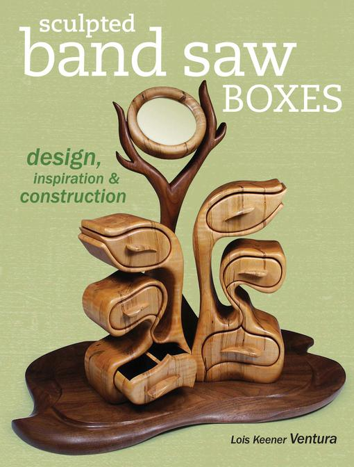 Sculpted Band Saw Boxes EB9781440319907