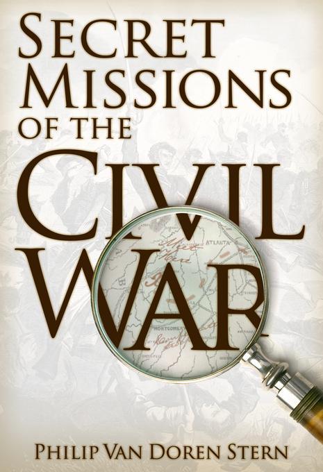 Secret Missions of the Civil War EB9781891053603