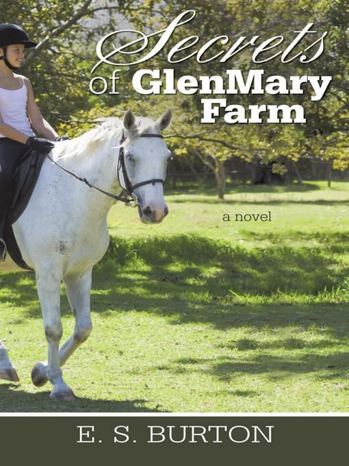 Secrets of GlenMary Farm EB9781450297615
