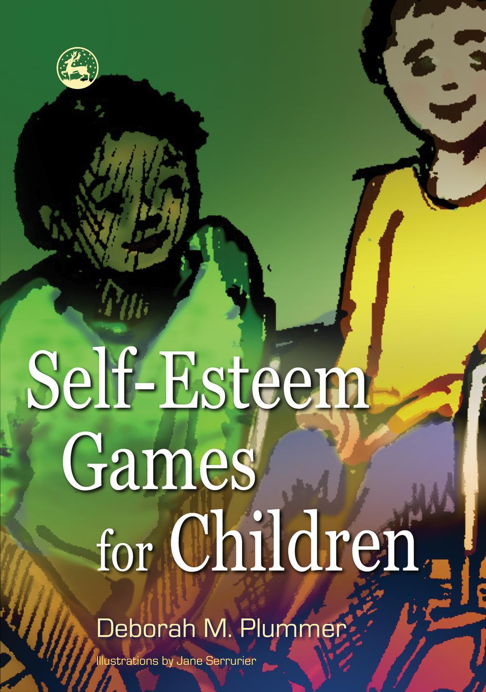 Self-Esteem Games for Children EB9781846425745