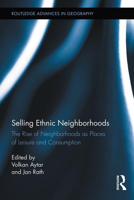 Selling Ethnic Neighborhoods EB9781136587702