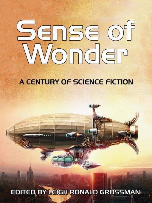 Sense of Wonder: A Century of Science Fiction EB9781434440358