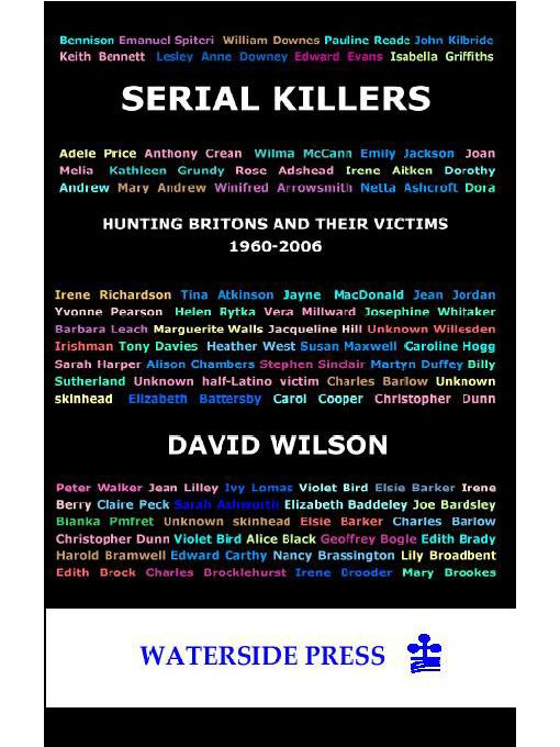 Serial Killers: Hunting Britons and Their Victims, 1960-2006 EB9781906534417