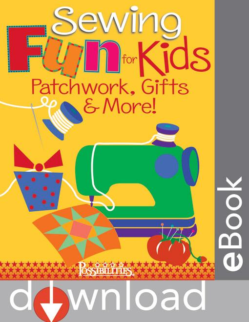Sewing Fun for Kids-Patchwork, Gifts & More! EB9781607050728