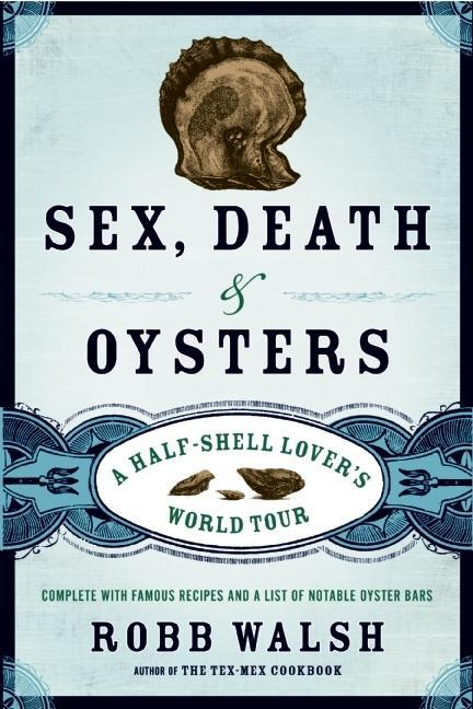 Sex, Death and Oysters: The Disappearance of the Human Being EB9781582436500