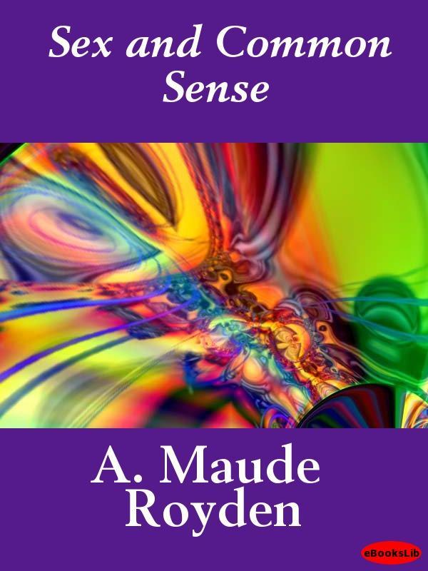Sex and Common Sense EB9781412189088