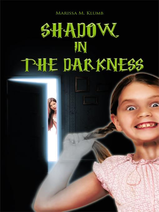 Shadow in the Darkness EB9781426974731