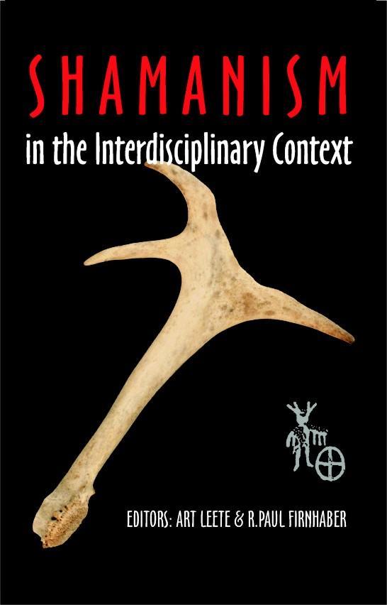 Shamanism in the Interdisciplinary Context EB9781599424507