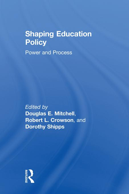 Shaping Education Policy EB9781136869969