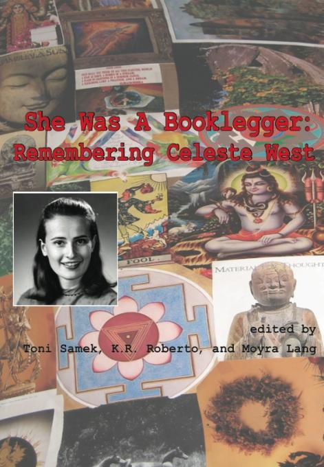 She Was a Booklegger: Remembering Celeste West EB9781936117444