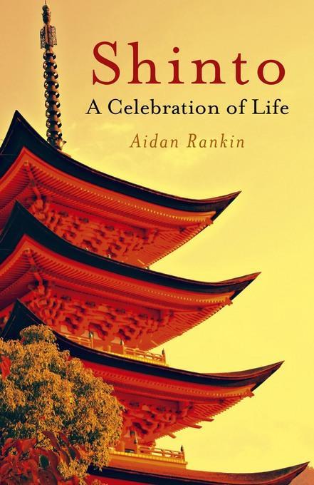 Shinto: A celebration of Life EB9781846947384