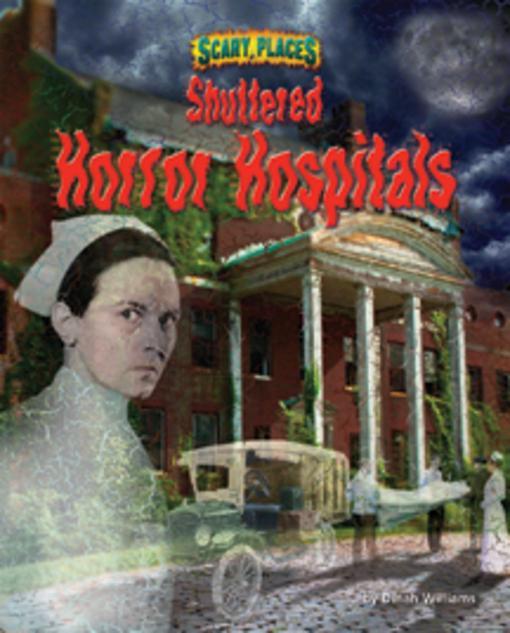 Shuttered Horror Hospitals EB9781617722035