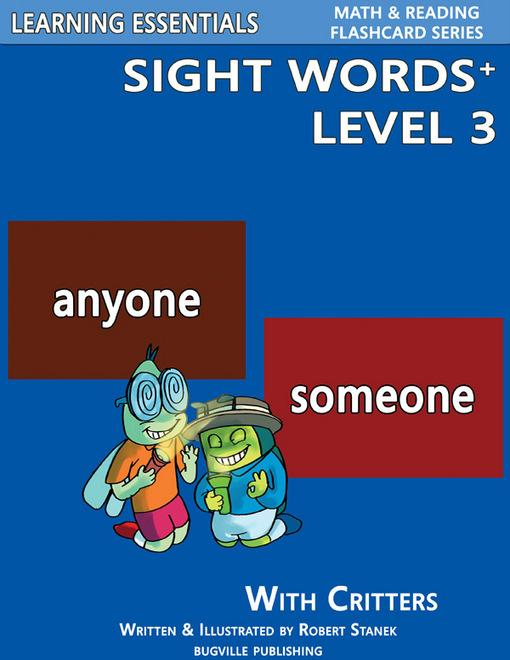 Sight Words Plus Level 3: Sight Words Flash Cards with Critters for Grade 1 & Up EB9781575452876