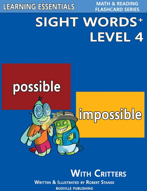 Sight Words Plus Level 4: Sight Words Flash Cards with Critters for Grade 2 & Up EB9781575452883