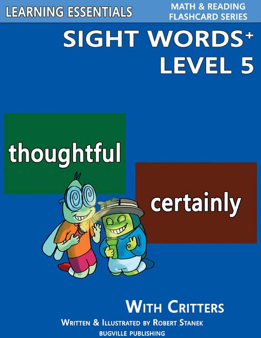 Sight Words Plus Level 5: Flash Cards with Critters for Grade 3 & Up EB9781575452890
