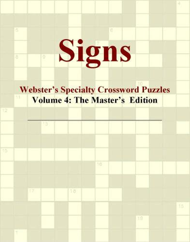 Signs - Webster's Specialty Crossword Puzzles, Volume 4: The Master's  Edition EB9781114011557