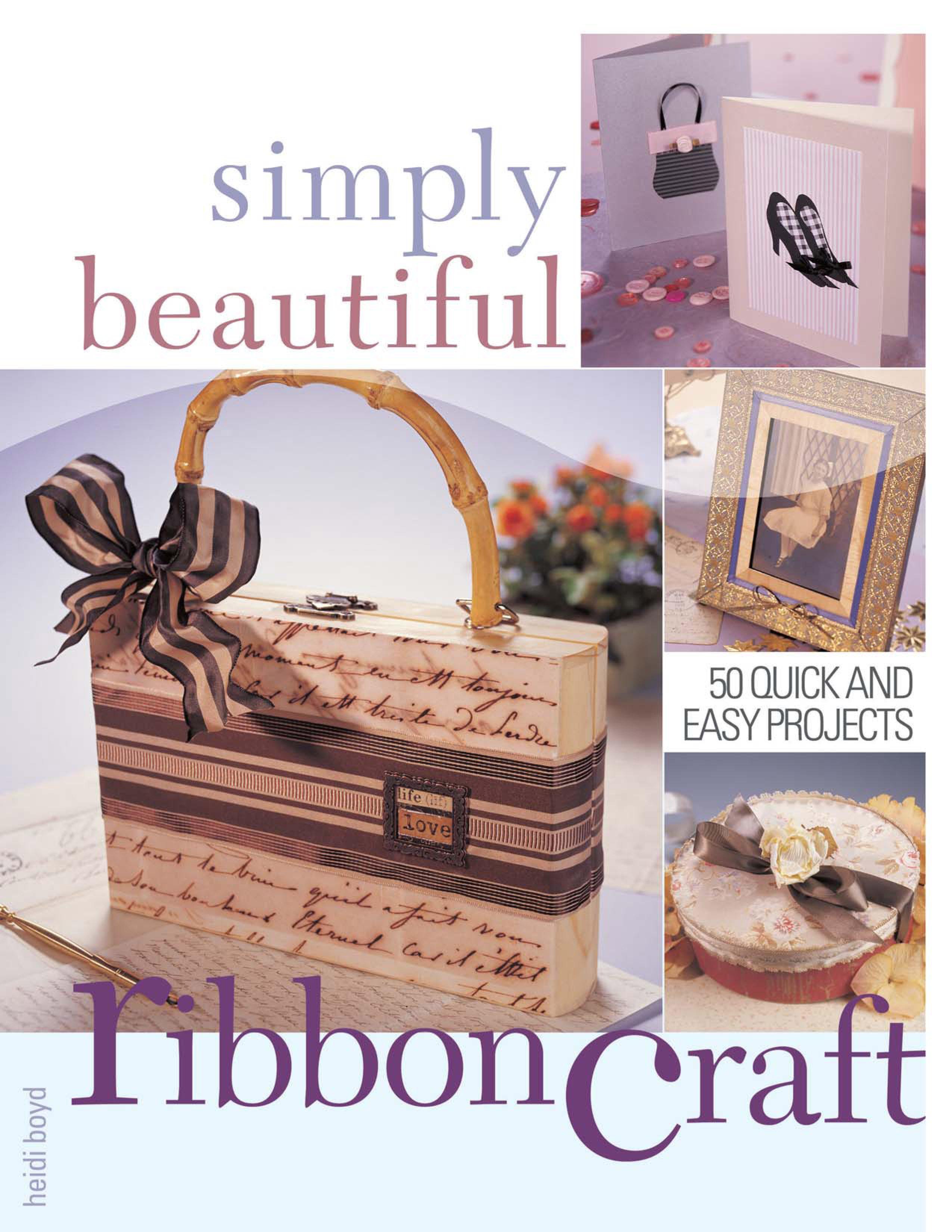 Simply Beautiful Ribboncraft EB9781600612800