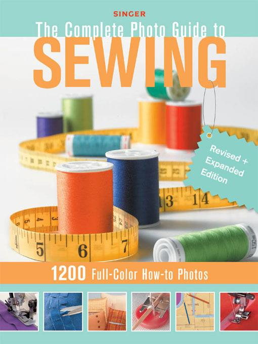 Singer Complete Photo Guide to Sewing - Revised + Expanded Edition EB9781616733773