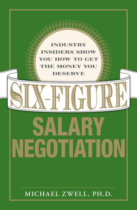 Six Figure Salary Negotiation EB9781440515019