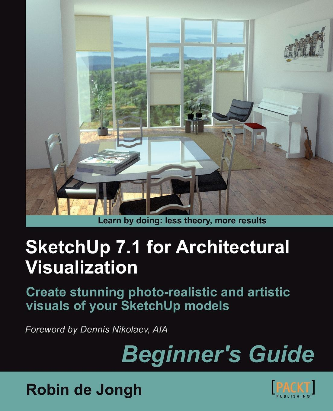 SketchUp 7.1 for Architectural Visualization: Beginner's Guide EB9781847199478