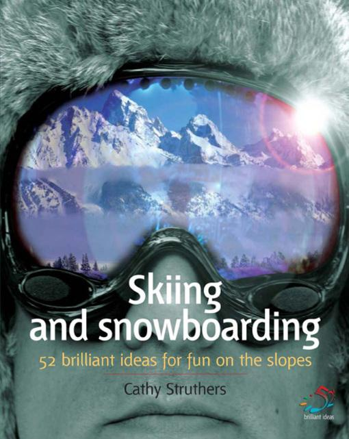Skiing and Snowboarding EB9781908189677