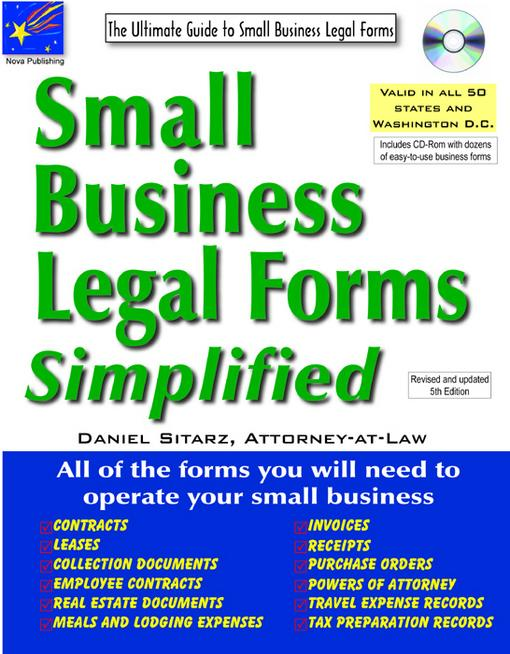 Small Business Legal Forms Simplified: The Ultimate Guide to Business Legal Forms EB9781892949790