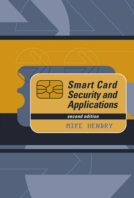 Smart Card Security and Applications, Second Edition EB9781580534086