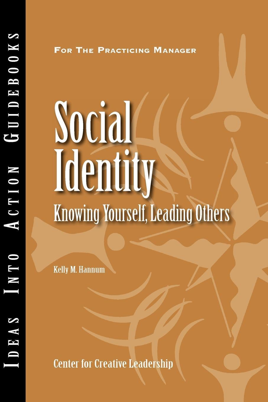Social Identity: Knowing Yourself, Leading Others (German) EB9781604911336