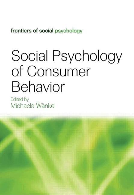 Social Psychology of Consumer Behavior EB9781441605283