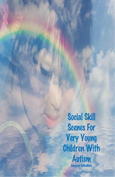 Social Skill Scenes For Very Young Children With Autism EB9781936509096