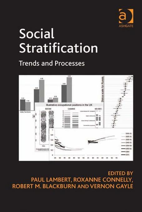 Social Stratification: Trends and Processes EB9781409430971