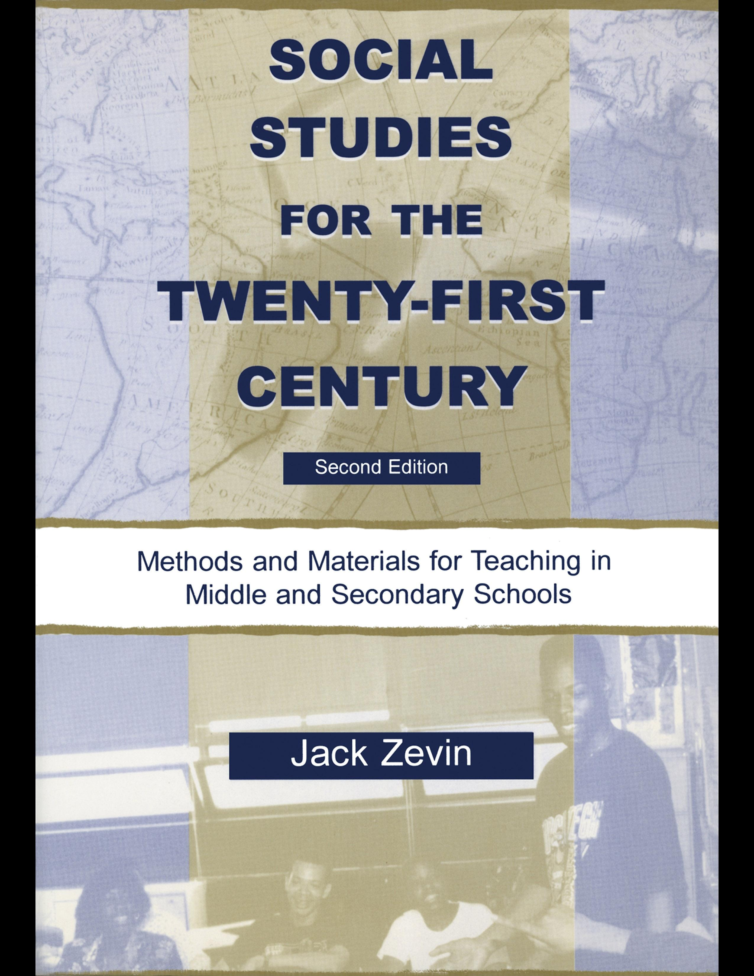 Social Studies for the Twenty-first Century: Methods and Materials for Teaching in Middle and Secondary Schools EB9781410604842