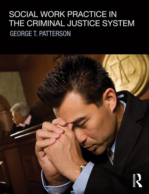 Social Work Practice in the Criminal Justice System EB9781136342424