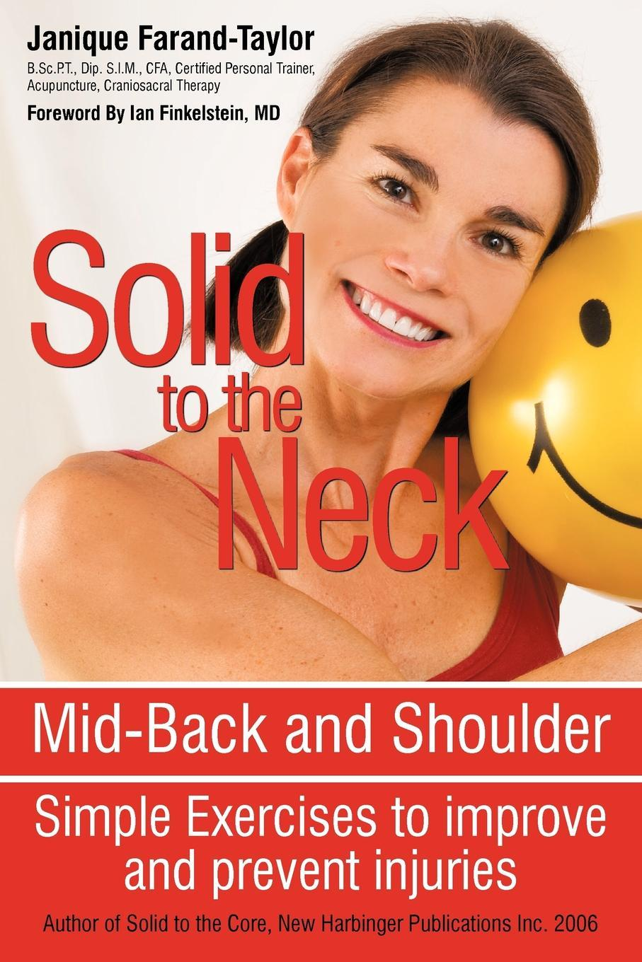 Solid to the Neck, Mid-Back and Shoulder: Simple Exercises to improve and prevent injuries EB9781440161278