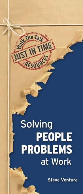 Solving People Problems At Work EB9781935537625