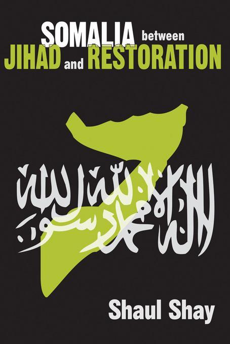 Somalia between Jihad and Restoration