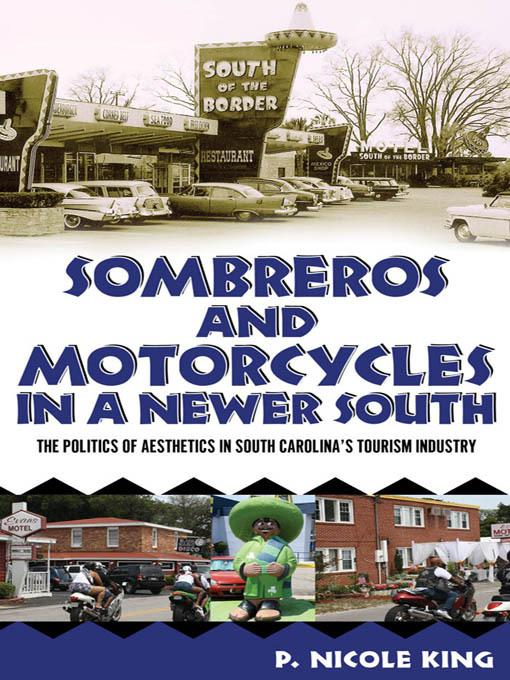 Sombreros and Motorcycles in a Newer South EB9781617032523