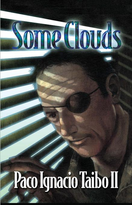 Some Clouds: A H?ctor Belascoar?n Shayne Detective Novel EB9781615953523