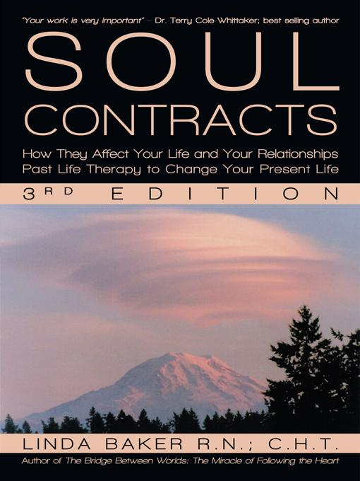 Soul Contracts: How They Affect Your Life and Your Relationships - Past Life Therapy to Change Your Present Life EB9781450237116