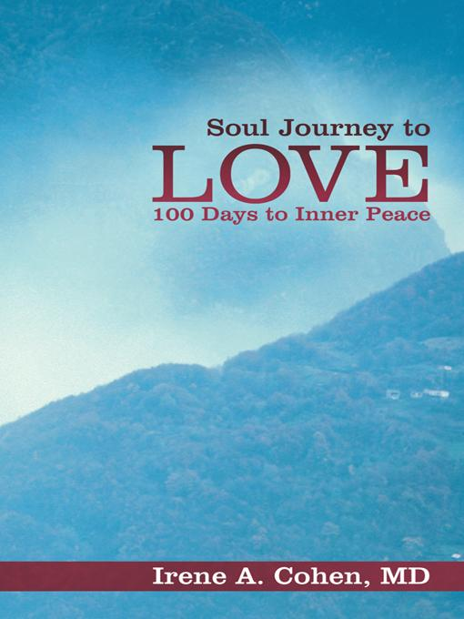 Soul Journey to Love: 100 Days to Inner Peace EB9781452550879