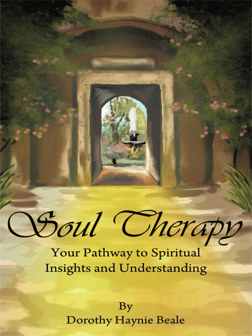 Soul Therapy: Your Pathway to Spiritual Insights and Understanding
