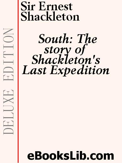 South - The Story of Shackleton's Last Expedition EB9781554432226