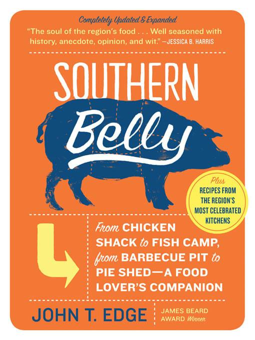 Southern Belly: A Food Lover's Companion EB9781565128415