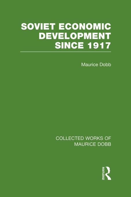 Soviet Economic Development Since 1917 EB9781136323782