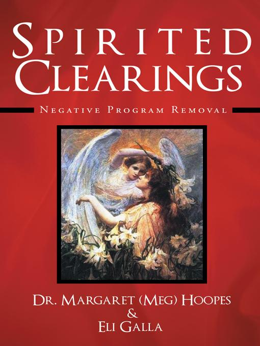 Spirited Clearings: Negative Program Removal EB9781452544106